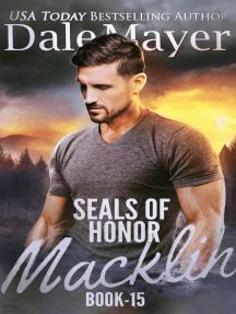 SEALs of Honor: Macklin: SEALs of Honor, #15