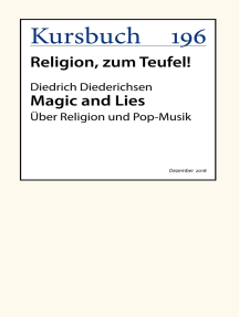 Magic and Lies: Über Religion und Pop-Musik