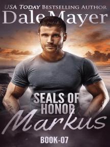 SEALs of Honor: Markus: SEALs of Honor, #7