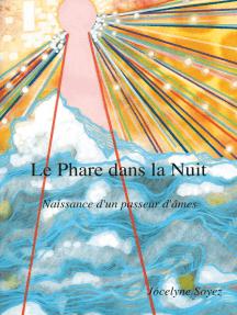 Le Phare dans la Nuit: Naissance d'un Passeur d'Âmes