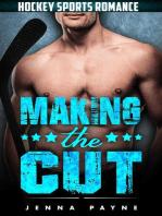 Making the Cut - Hockey Sports Romance