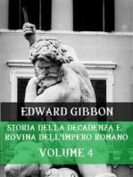 Storia della decadenza e rovina dell'Impero Romano Volume 4