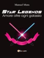 Star Legends - Amore oltre ogni galassia