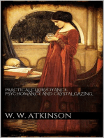 Practical clairvoyance, psychomancy and crystal gazing