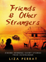 Friends & Other Strangers Award-winning Short Stories From Downunder