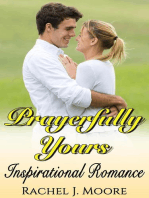 Prayerfully Yours - Inspirational Romance