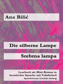 Die silberne Lampe / Srebrna lampa: Kroatisch-leicht.com