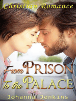 From the Prison to the Palace - Christian Romance