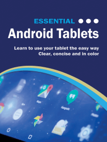 Essential Android Tablets: The Illustrated Guide to Using Android