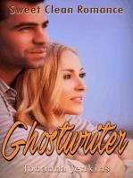 Ghostwriter - Sweet Clean Romance