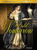 Until Tomorrow - Clean Historical Regency Romance