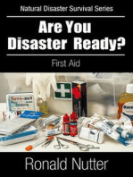 Are You Disaster Ready ? - First Aid