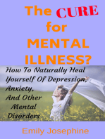 The Cure For Mental Illness?