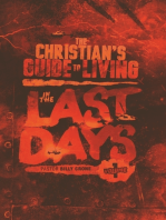 The Christian's Guide to Living In the Last Days Volume One
