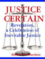 Justice Certain - Revelation, a Celebration of Inevitable Justice