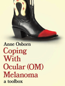 Coping With Ocular Melanoma (OM): A Toolbox