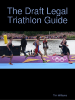 The Draft Legal Triathlon Guide