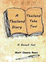 A Thailand Diary & Thailand Take Two