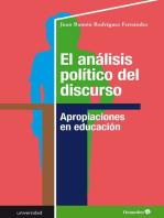 El análisis político del discurso: Apropiaciones en educación