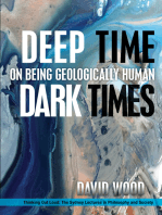 Deep Time, Dark Times: On Being Geologically Human