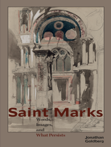 Saint Marks: Words, Images, and What Persists