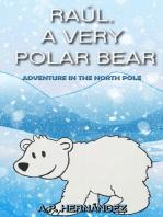 Raúl, a very polar bear