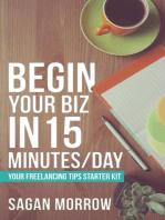 Begin Your Biz in 15 Minutes/Day