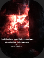 Initiative and Motivation