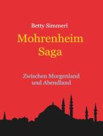 Mohrenheim Saga