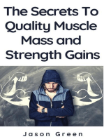 The Secrets to Quality Muscle Mass and Strength Gains