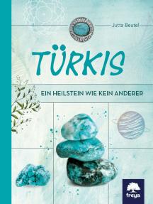 Türkis: Ein Heilstein wie kein anderer