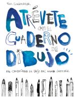 Atrévete con el cuaderno de dibujo: El compañero de viaje del urban sketcher