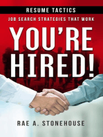You're Hired! Resume Tactics