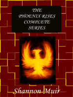 The Phoenix Rises Complete Series