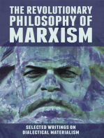 The Revolutionary Philosophy of Marxism. Selected Writings on Dialectical Materialism