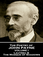 The Poetry of John Payne - Volume I