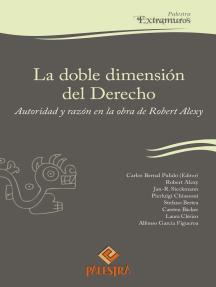 La doble dimensión del Derecho: Autoridad y razón en la obra de Robert Alexy