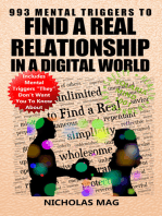 993 Mental Triggers to Find a Real Relationship in a Digital World