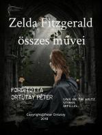 Zelda Fitzgerald összes művei Fordította Ortutay Péter