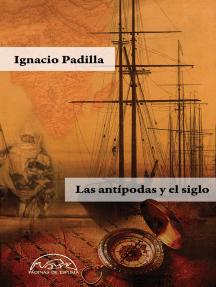 Las antípodas y el siglo