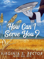 How Can I Serve You?