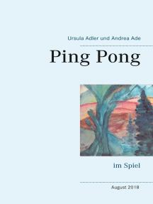 Ping Pong: im Spiel