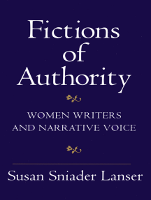 Fictions of Authority: Women Writers and Narrative Voice