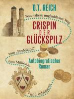 Crispin, der Glückspilz