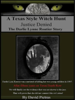 A Texas Style Witch Hunt