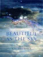 Beautiful as the Sky