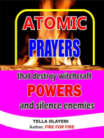 Atomic Prayers that Destroy Witchcraft Powers and Silence Enemies