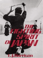 The Fighting Spirit of Japan: The Esoteric Study of the Martial Arts and Way of Life in Japan