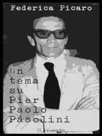 Un tema su Pier Paolo Pasolini