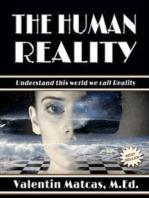The Human Reality